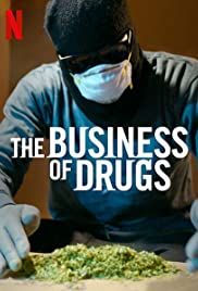 The Business Of Drugs: Season 1