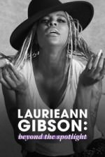 Laurieann Gibson: Beyond The Spotlight: Season 1