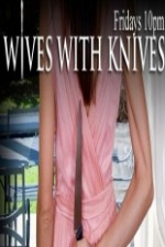 Wives With Knives: Season 3