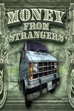 Money From Strangers: Season 1