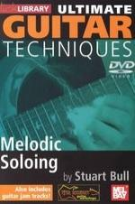Ultimate Guitar Techniques: Melodic Soloing