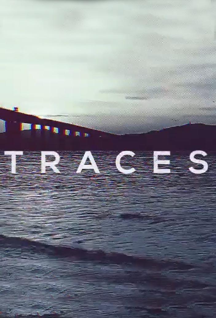 Traces: Season 1
