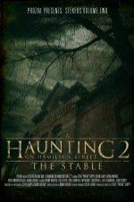 A Haunting On Hamilton Street 2: The Stable