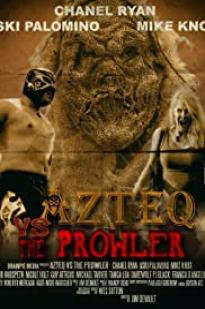 Azteq Vs The Prowler