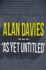 Alan Davies As Yet Untitled: Season 3