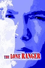 The Lone Ranger 2003