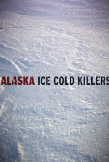 Alaska: Ice Cold Killers: Season 2