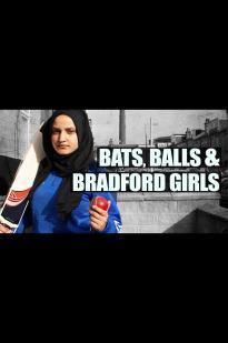 Bats, Balls And Bradford Girls