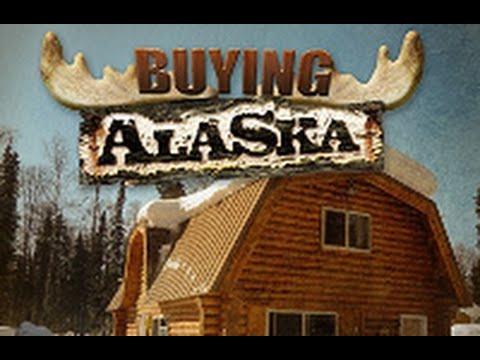 Buying Alaska: Season 3