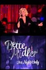 Bette Midler: One Night Only