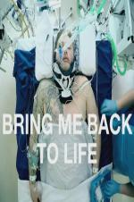 Bring Me Back To Life