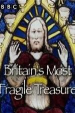 Britain's Most Fragile Treasure
