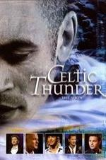 Celtic Thunder: The Show