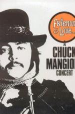 Chuck Mangione: Friends & Love