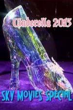 Cinderella 2015 Sky Movies Special
