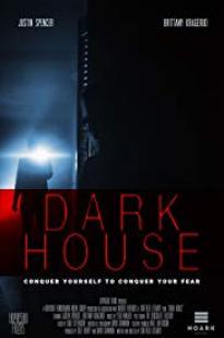 Dark House 2017