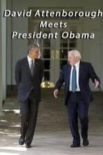 David Attenborough Meets President Obama