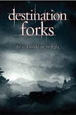 Destination Forks: The Real World Of Twilight