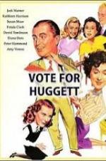 Vote For Huggett