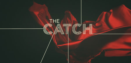 The Catch: Season 1