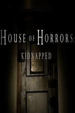 House Of Horrors: Kidnapped: Season 1