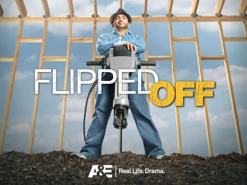Flipped Off: Season 1