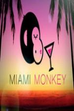 Miami Monkey: Season 1