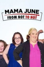 Mama June From Not To Hot: Season 2