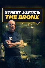 Street Justice: The Bronx: Season 1