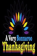 A Very Bonnaroo Thanksgiving