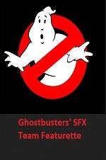 Ghostbusters' Sfx Team Featurette