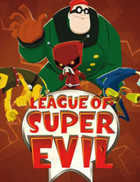 The League Of Super Evil: Season 3