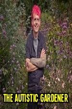 The Autistic Gardener: Season 1