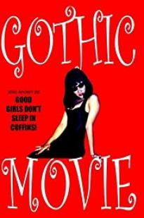 Gothic Movie: Good Girls Don't Sleep In Coffins