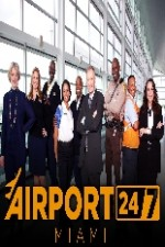 Airport 24/7: Miami: Season 1
