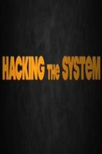 Hacking The System: Season 1