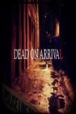 Dead On Arrival: Season 1