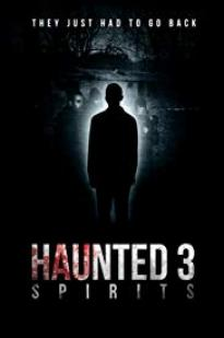 Haunted 3: A Time To Die