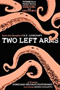 H.p. Lovecraft: Two Left Arms