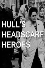 Hull's Headscarf Heroes