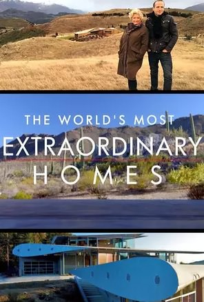 The World's Most Extraordinary Homes: Season 1