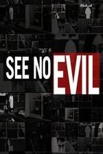 See No Evil: Season 1