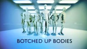 Botched Up Bodies: Season 3