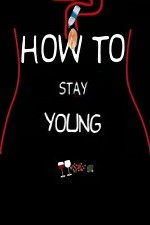 How To Stay Young: Season 2
