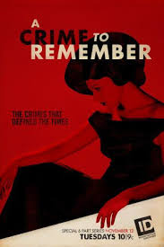 A Crime To Remember: Season 1