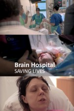 Brain Hospital: Saving Lives: Season 1