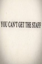 You Can't Get The Staff: Season 1