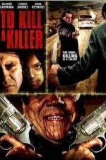 To Kill A Killer