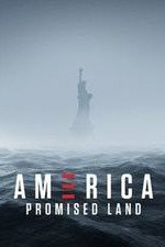 America Promised Land: Season 1