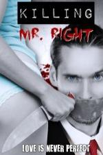 Killing Mr Right